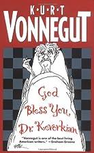 God Bless You, Dr. Kevorkian by Kurt…
