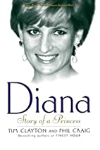 Diana : Story of a Princess by Tim Clayton