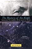 Aczel, Amir  D.: The Mystery of the Aleph: Mathematics, the Kabbalah, and the Search for Infinity