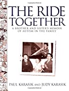 The Ride Together: A Brother and Sister's…