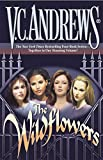 Andrews, V. C.: The Wildflowers