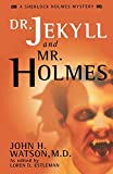 Estleman, Loren D.: Dr. Jekyll and Mr. Holmes