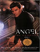 Angel: The Casefiles, Volume 1 by Nancy…