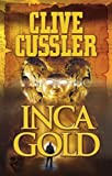 Cussler, Clive: Inca Gold