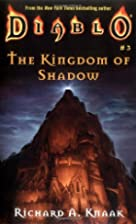 The Kingdom of Shadow by Richard A. Knaak