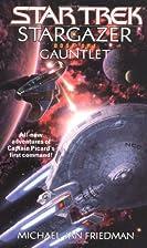 Stargazer: Gauntlet by Michael Jan Friedman