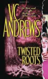 Andrews, V. C.: Twisted Roots