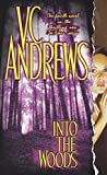 Andrews, V. C.: Into the Woods
