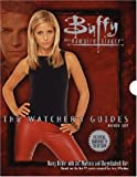 Golden, Christopher: Buffy: The Watcher's Guides Boxed Set (Buffy the Vampire Slayer)
