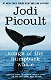 Picoult, Jodi: Songs of the Humpback Whale