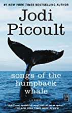 Songs of the Humpback Whale: A Novel by Jodi…