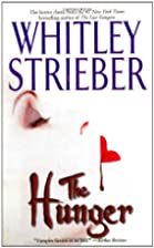 The hunger by Whitley Strieber