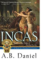 Incas : Book 3: The Light of Machu Picchu by…