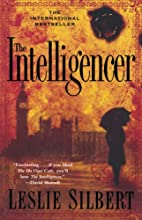 The Intelligencer by Leslie Silbert