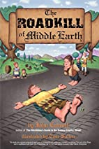 The Roadkill of Middle Earth by John Carnell