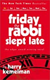 Kemelman, Harry: Friday the Rabbi Slept Late