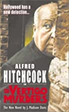 Alfred Hitchcock in the Vertigo Murders…