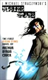 Cover, Arthur Byron: Rising Stars, Book 1: Born in Fire (J. Michael Straczynski's rising stars)
