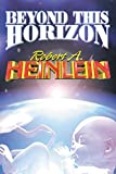 Heinlein, Robert A.: Beyond This Horizon