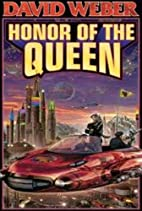 The Honor of the Queen (Honor Harrington…