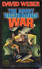 The Short Victorious War (Honor Harrington…