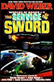 Weber, David: The Service of the Sword