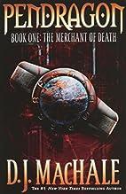 The Merchant of Death (Pendragon Series #1)…