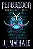 MacHale, D.J.: The Reality Bug: Book 4