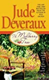 Deveraux, Jude: The Mulberry Tree