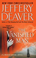 The Vanished Man (A Lincoln Rhyme Novel) by…