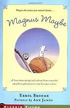 Magnus Maybe by Errol Broome
