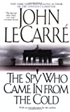 Le Carre, John: The Spy Who Came in from the Cold