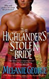 George, Melanie: The Highlander's Stolen Bride