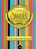 Rowley, Cynthia: Home Swell Home : Designing Your Dream Pad