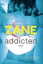 Addicted by Zane