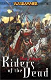 Abnett, Dan: Riders of the Dead (Warhammer Novel) (Warhammer Novels)