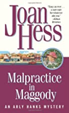 Malpractice in Maggody by Joan Hess