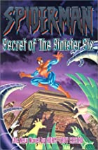 Spider-Man: Secret of the Sinister Six by…