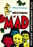 Mad Readers Staff: The Brother's Mad