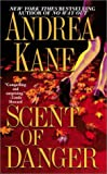 Keene, Carolyn;Kane, Andrea: Scent of Danger