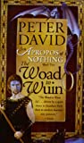 David, Peter: The Woad to Wuin