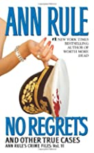 No Regrets by Ann Rule
