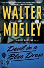 Devil in a Blue Dress. - Walter Mosley