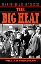 The Big Heat by William P. McGivern
