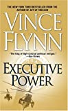 Flynn, Vince: Executive Power (Mitch Rapp)