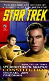 Friedman, Michael Jan: Constitution: My Brother's Keeper #2 (Star Trek: The Original Series)