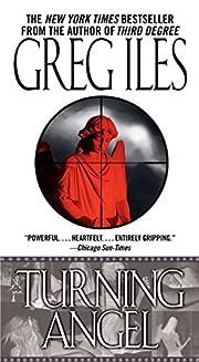Turning Angel: A Novel (A Penn Cage Novel)…
