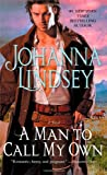 Lindsey, Johanna: A Man to Call My Own: A Novel