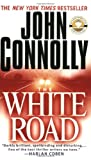 Connolly, John: The White Road