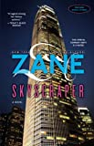 Zane: Skyscraper: A Novel